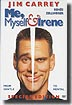 ME MYSELF AND IRENE