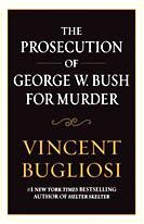 BOOK_ProsecutionOfGeorgeWBushForMurder